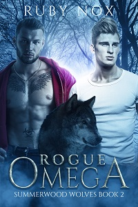 Rogue Omega Summerwood Wolves Book 2